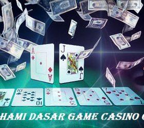 Memahami Dasar Game Casino Online