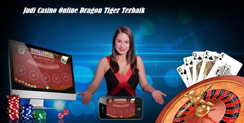 Judi Casino Online Dragon Tiger Terbaik